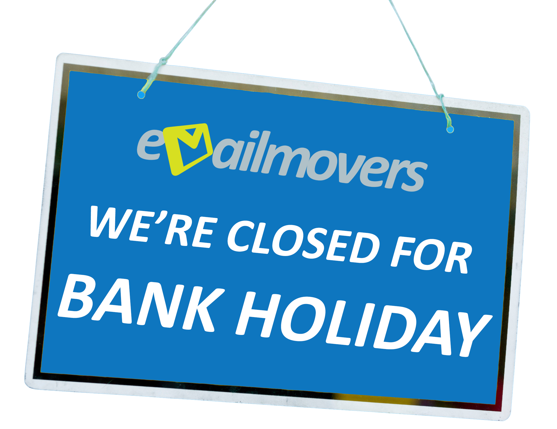 Closed for Bank Holiday