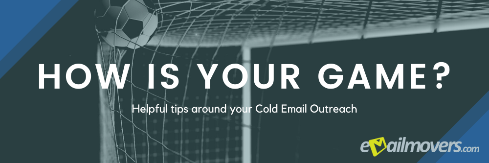 Cold Email Outreach Tips